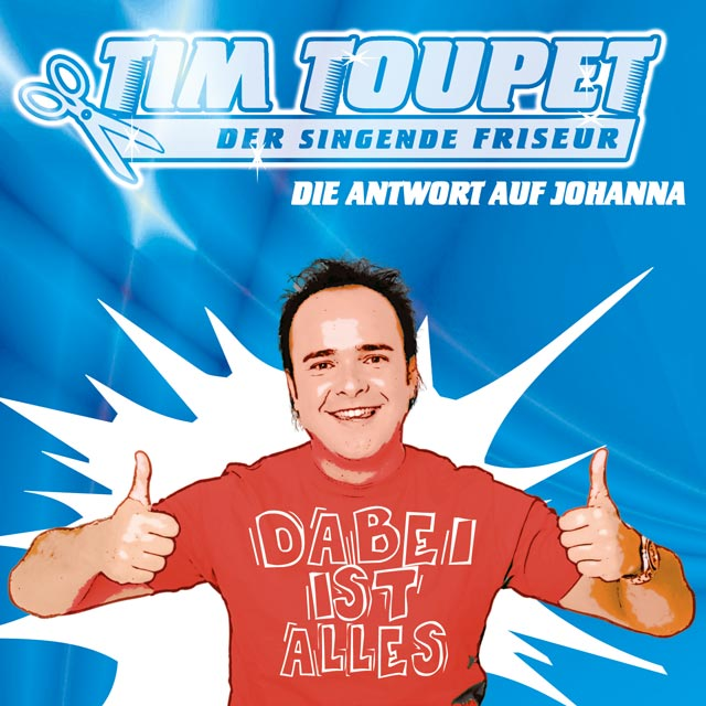 Tim Toupet Dabei ist alles Cover